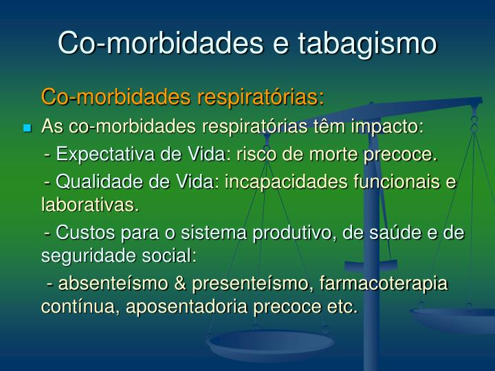 Co-morbidades e tabagismo