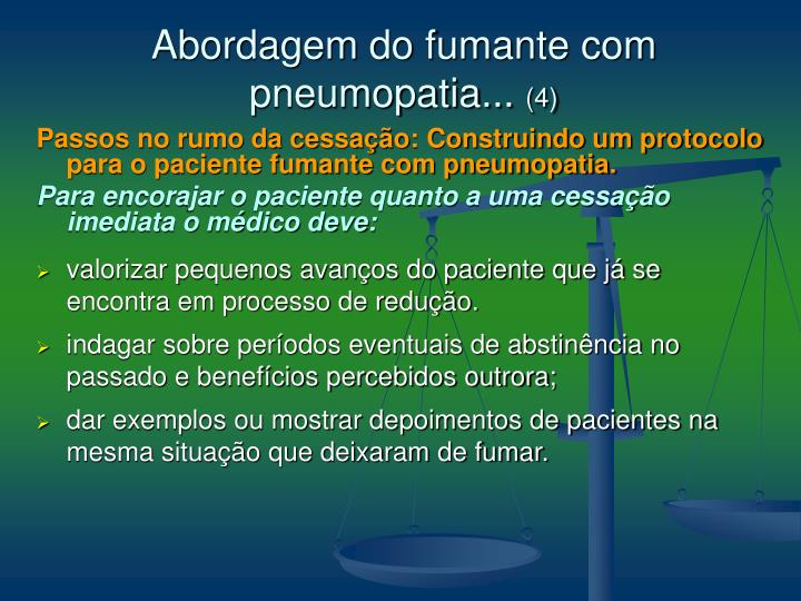 Abordagem do fumante com pneumopatia...