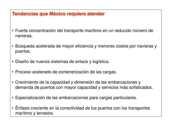 Tendencias que México requiere atender