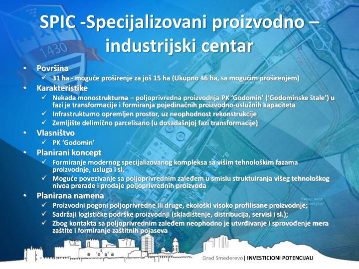 SPIC -Specijalizovani proizvodno – industrijski centar