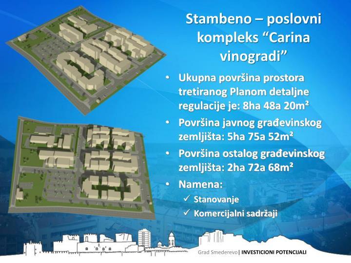 """Stambeno – poslovni kompleks """"Carina vinogradi"""