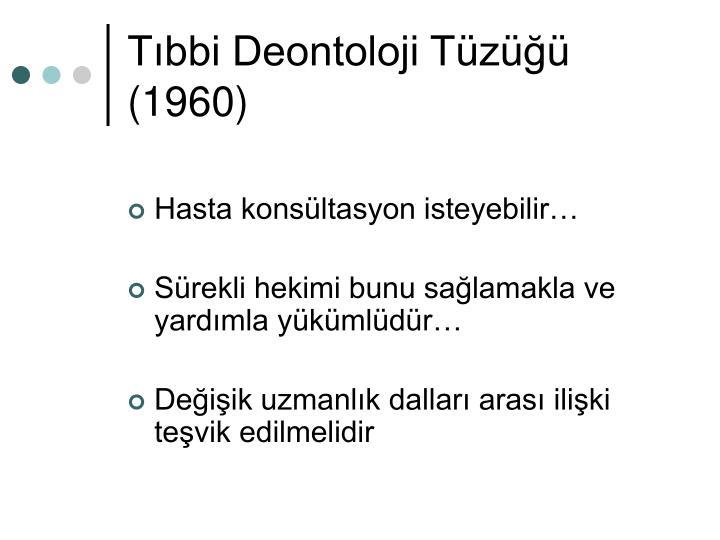 Tıbbi Deontoloji Tüzüğü (1960)