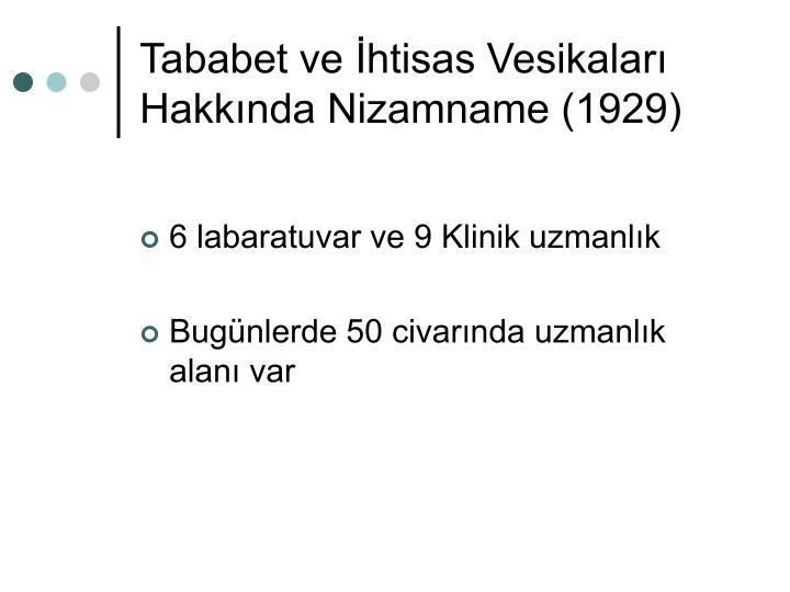 Tababet ve İhtisas Vesikaları Hakkında Nizamname (1929)