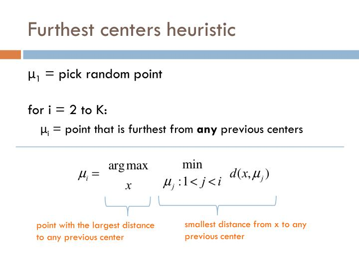 Furthest centers heuristic