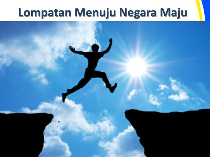Lompatan Menuju Negara Maju