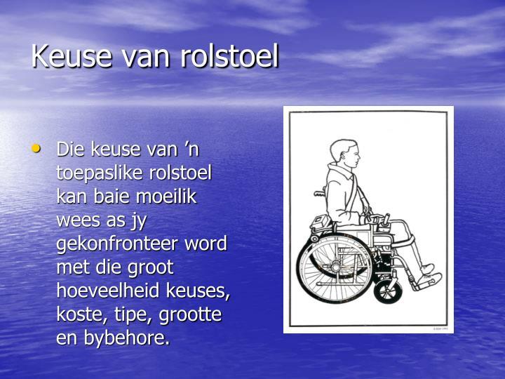 Keuse van rolstoel