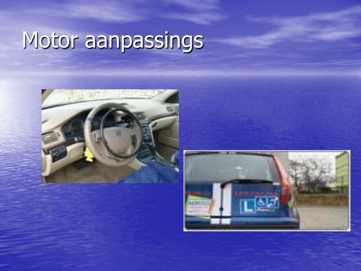 Motor aanpassings