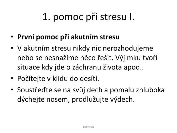 1. pomoc při stresu I.
