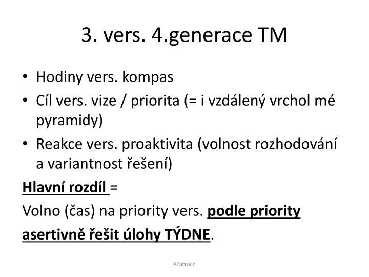 3. vers. 4.generace TM