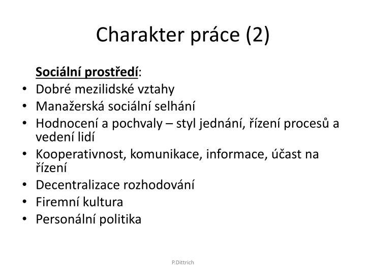 Charakter práce (2)