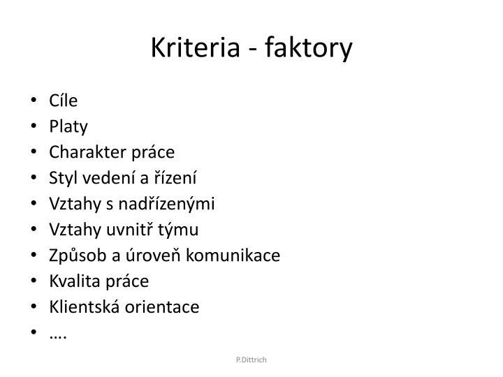 Kriteria - faktory