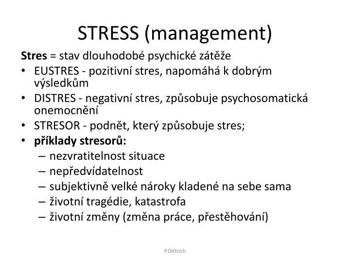 STRESS (management)