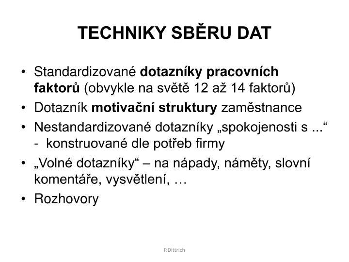 TECHNIKY SBĚRU DAT