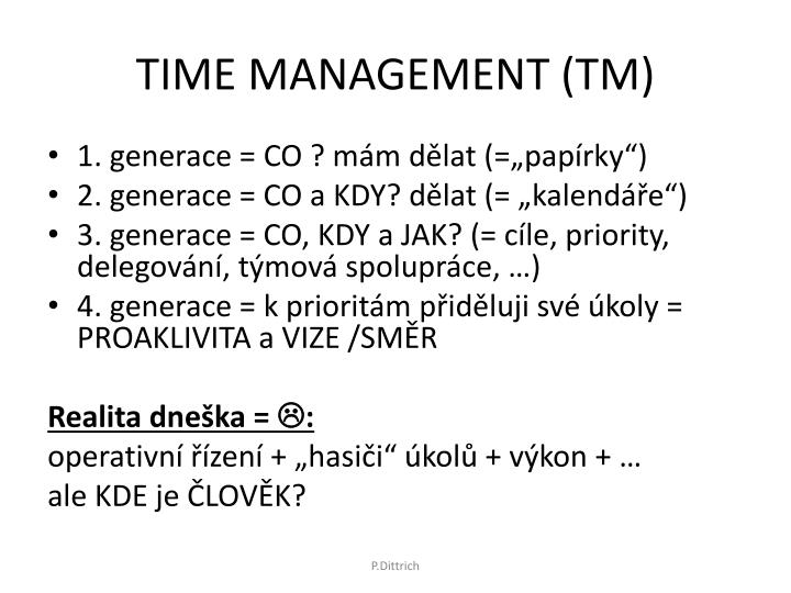 TIME MANAGEMENT (TM)