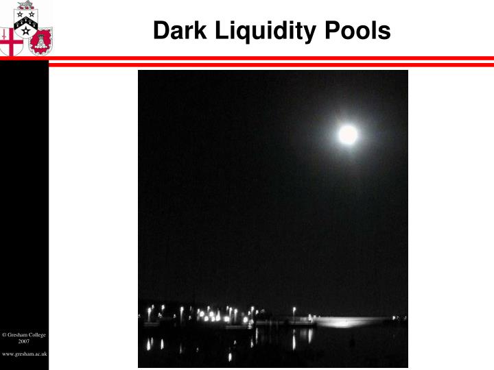 Dark Liquidity Pools