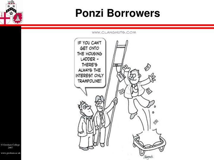 Ponzi Borrowers