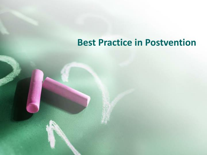 Best Practice in Postvention