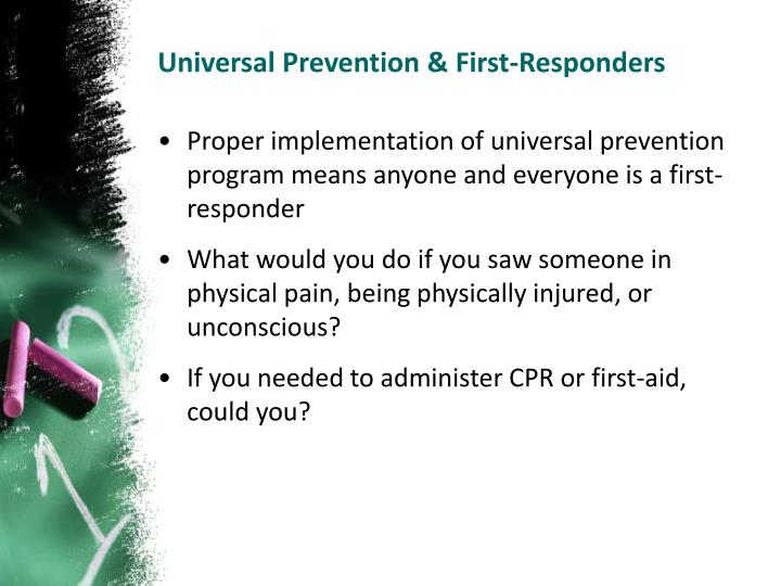 Universal Prevention & First-Responders