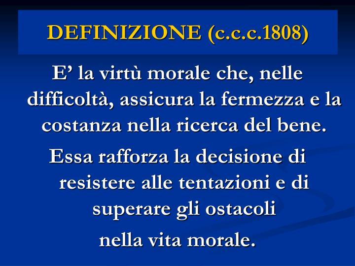 DEFINIZIONE (c.c.c.1808)