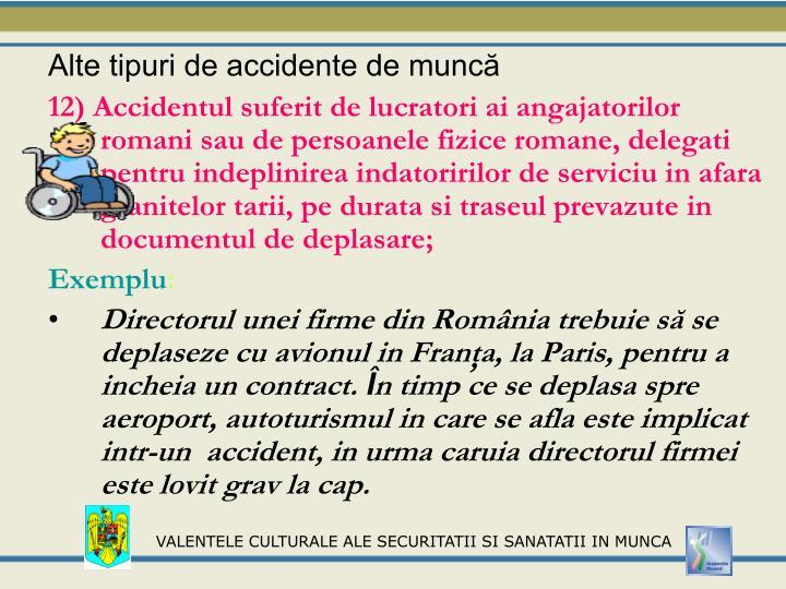 Alte tipuri de accidente de muncă
