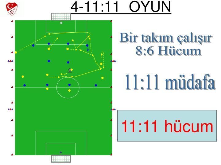 4-11:11  OYUN