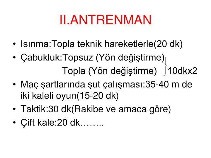 II.ANTRENMAN