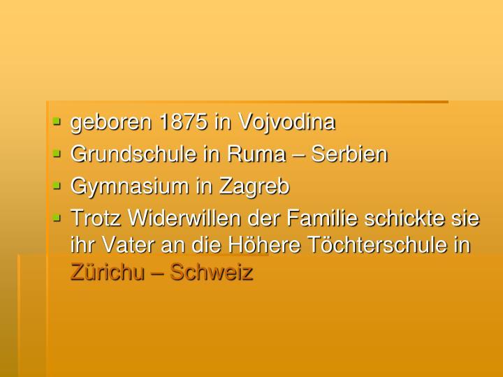 geboren 1875 in Vojvodina