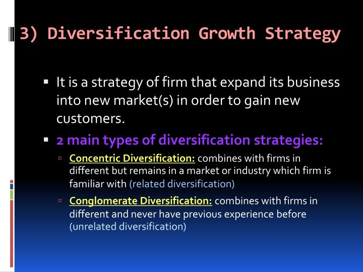 3) Diversification Growth Strategy