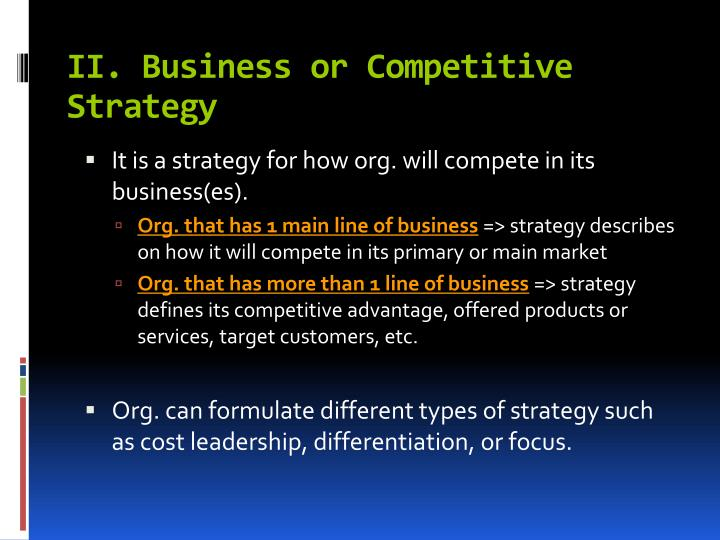 II. Business or Competitive Strategy