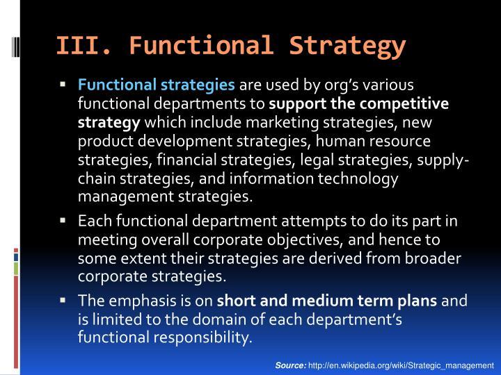 III. Functional Strategy