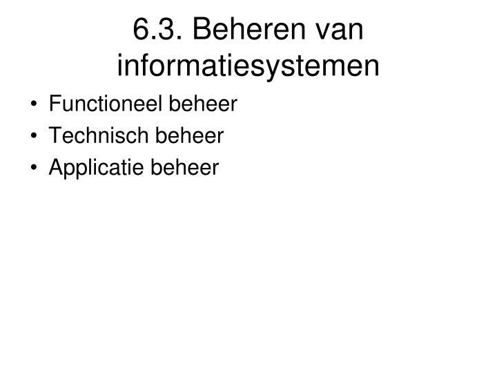 6.3. Beheren van informatiesystemen