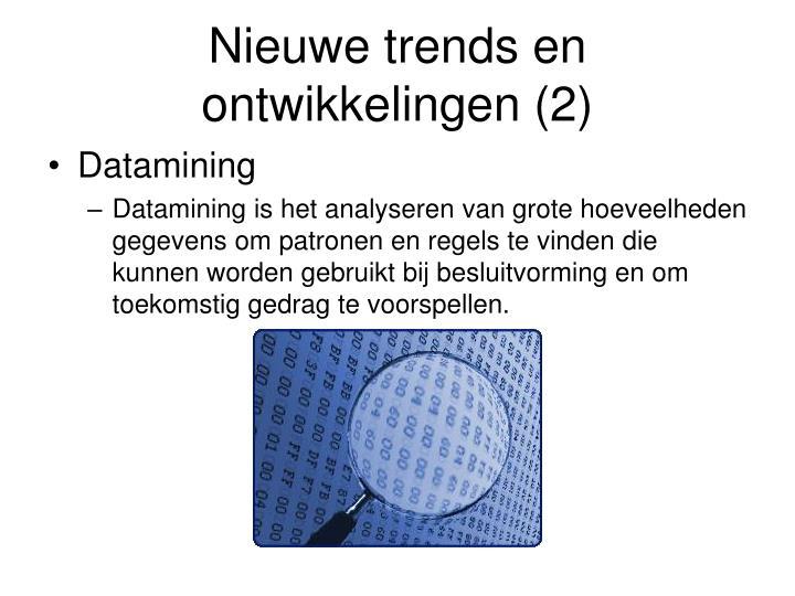 Nieuwe trends en ontwikkelingen (2)
