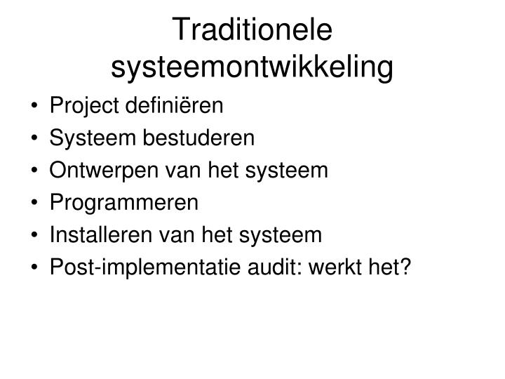 Traditionele systeemontwikkeling