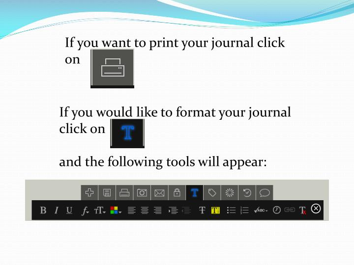 If you want to print your journal click on