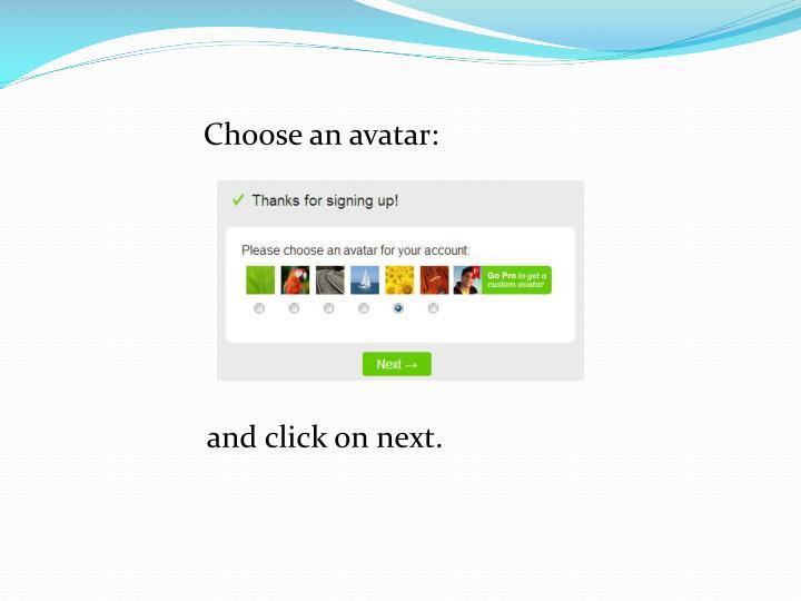 Choose an avatar: