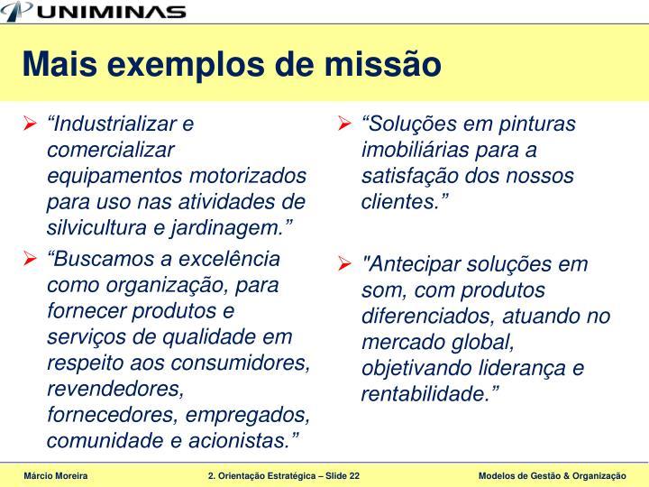 Mais exemplos de missão