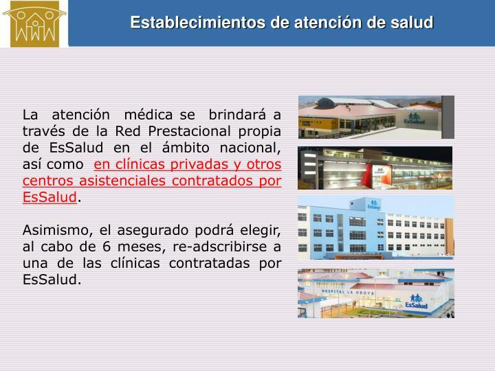 Establecimientos de atención de salud