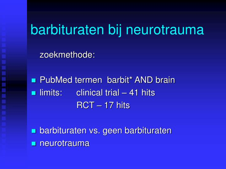 Barbituraten bij neurotrauma1