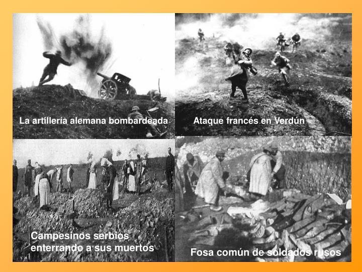 La artillería alemana bombardeada