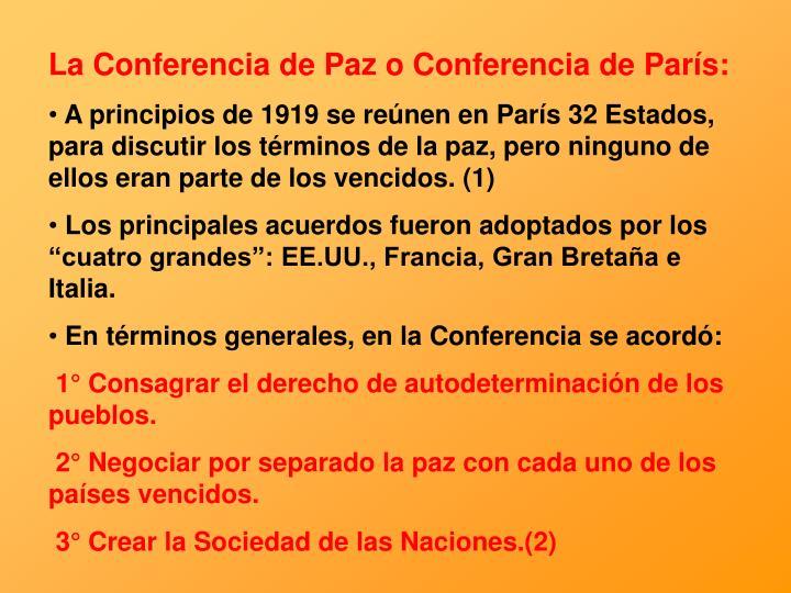 La Conferencia de Paz o Conferencia de París: