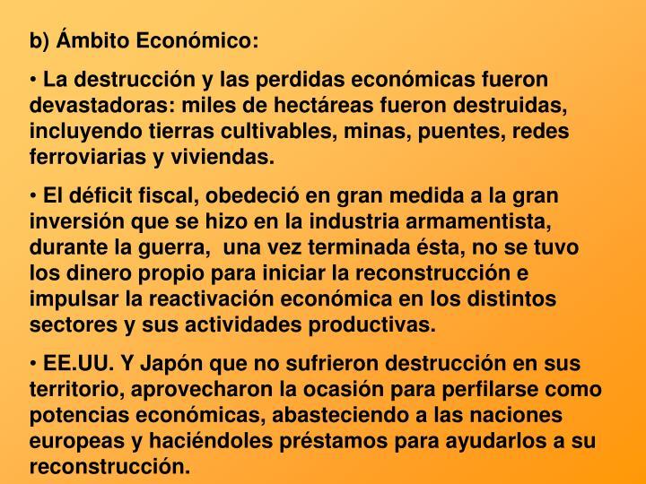 b) Ámbito Económico: