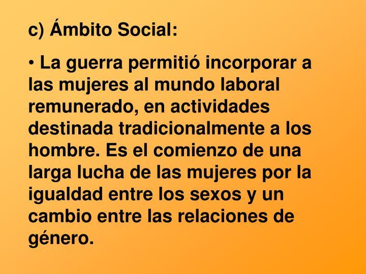 c) Ámbito Social: