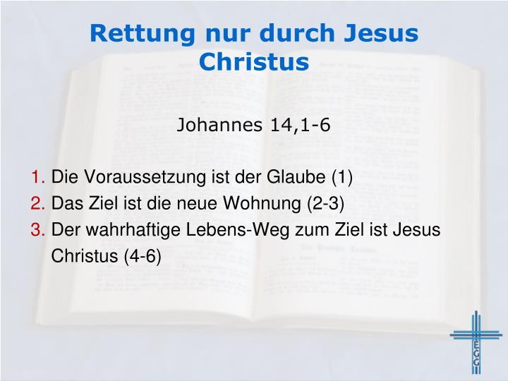 Rettung nur durch Jesus Christus