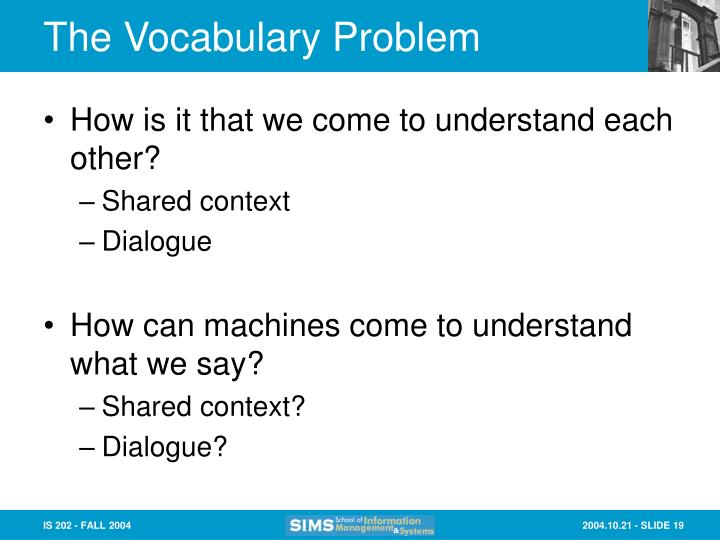 The Vocabulary Problem