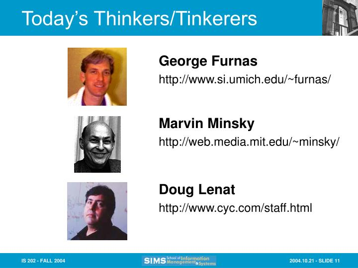 Today's Thinkers/Tinkerers