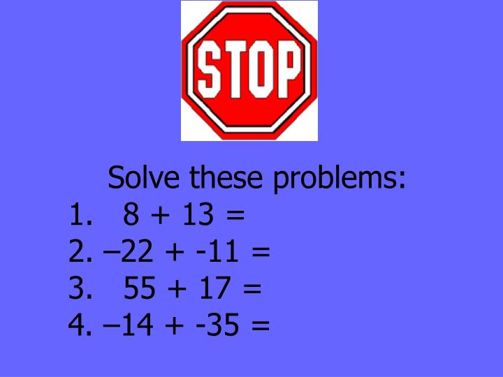 Solve these problems: