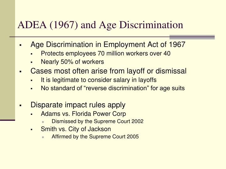 ADEA (1967) and Age Discrimination