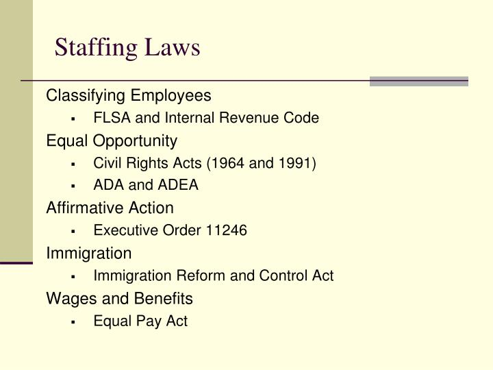 Staffing Laws