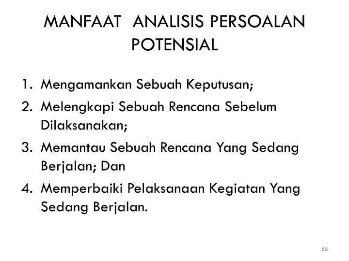 MANFAAT  ANALISIS PERSOALAN POTENSIAL