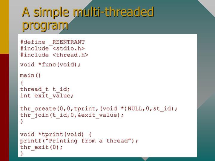 A simple multi-threaded program